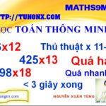 THỦ THUẬT TOÁN HỌC NHÂN MỘT SỐ VỚI 1M Nhâm nhẩm nhanh với số từ 11 đến 19 - Thủ thuật toán học hay - Mẹo toán học nhân nhanh - toán thông minh