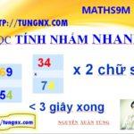 Nhân nhẩm nhanh 2 số có 2 chữ số với nhau - Học tính nhẩm nhanh