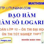 Đạo hàm hàm số logarit- hàm số logarit lớp 12 - học toán 12 online - Tungnx - Maths9m