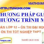 Các Phương pháp giải phương trình mũ - Phương pháp giải phương trình mũ cơ bản- học toán 12 - Maths9m- Tungnx