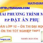 Giải phương trình mũ bằng phương pháp đặt ẩn phụ - Cách giải phương trình mũ hay nhất - Giải phương trình mũ - Maths9m