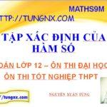 Học toán 12 - Tập xác định của hàm số - Ôn thi THPT môn toán - Maths9m
