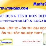 Giải phương trình mũ logarit bằng cách dùng tính đơn điệu - Giải phương trình mũ logarit - Maths9m