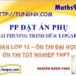 Giải phương trình mũ logarit bằng phương pháp đặt ẩn phụ - học toán 12 online miễn phí - tungnx