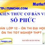 Kiến thức cơ bản về số phức - số phức lớp 12 - học toán 12 online -Maths9m