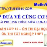 Phương pháp đưa về cùng cơ số giải phương trình mũ logarit - học toán 12 online - tungnx