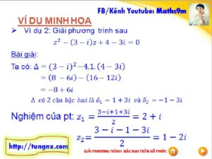 Ví dụ Giải phương trình bậc hai số phức - chuyên đề số phức - học toán số phức 12 online - Tungnx