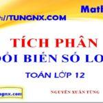 Phương pháp đổi biến số loại 2 tính tích phân - các phương pháp tính tích phân - Tungnx - Maths9m
