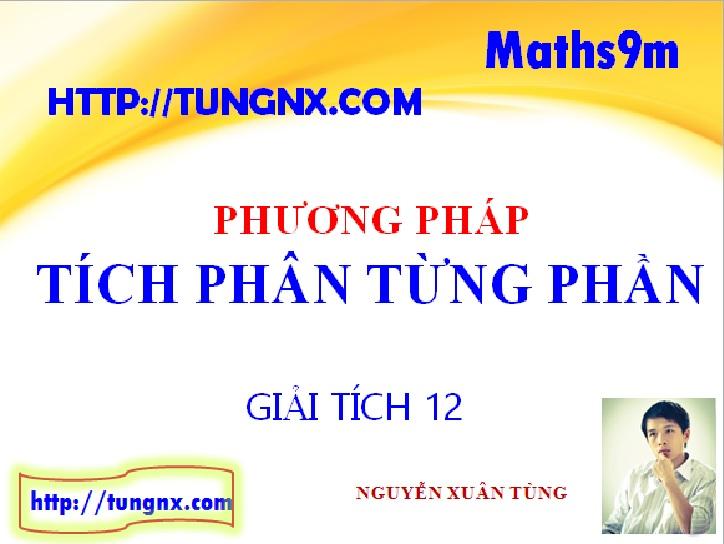 Phương pháp tích phân từng phần - Chuyên đề tích phân - Học toán 12 Online - Maths9m