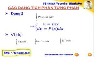Phương pháp tích phân từng phần dạng 2 - chuyên đề tích phân từng phần - học toán 12 online - Tungnx