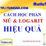 Cách học hiệu quả phần mũ logarit - cách học mũ logarit tốt nhất - Tungnx