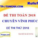 Đề khảo sát chất lượng toán 12 Chuyên Vĩnh Phúc - Đề thi thử THPT môn toán 2018
