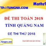 Đề khảo sát chất lượng toán 12 tỉnh Quảng Nam - đề thi thử TN THPT môn toán mới nhất