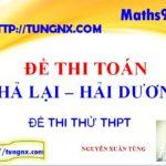 Đề kiểm tra chất lượng toán lớp 12 trường Phả Lại Hải Dương - Đề thi thử toán THPT quốc gia mới nhất 2018