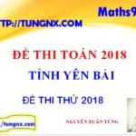 Đề thi thử THPT môn toán tỉnh Yên Bái 2018 - Đề thi thử đại học 2018 hay nhất