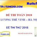 Đề thi thử toán 2018 trường Lương Thế Vinh - Hà Nội - Lần 2 - Đề thi thử môn toán 2018