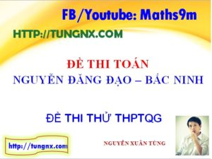 Đề thi thử toán THPT 2018 Bắc Ninh - Đề thi thử toán THPT 2018 hay