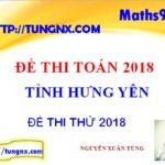 Đề thi thử toán THPT 2018 tỉnh Hưng Yên - đề thi thử đại học môn toán 2018