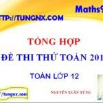 Tổng hợp các đề thi thử THPT quốc gia môn toán - Đề thi thử toán 2018 mới nhất