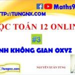 Lesson 3 - Phương pháp tọa độ trong không gian oxyz - học toán 12 online - Maths9m