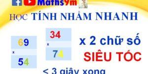 Học tính nhẩm nhanh - Nhân số có 2 chữ số cực nhanh - Học toán thông minh cùng Maths9m