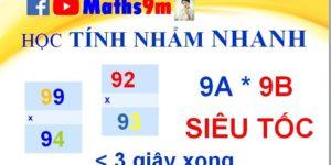 Học tính nhẩm nhanh - Nhân2 số dạng 9Ax9B với nhau cực nhanh - mẹo toán học thông minh của Maths9m