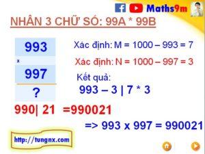 ví dụ về Cách nhân nhẩm 2 số có 3 chữ số dạng 99Ax99B với nhau - Mẹo toán học hay cho học sinh tiểu học và THCS