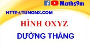 Đường thẳng trong không gian oxyz - những điều cần ghi nhớ về đường thẳng trong hình oxyz