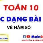 Các dạng bài tập cơ bản về hàm số - Hàm số toán lớp 10