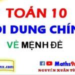 Các nội dung chính của mệnh đề toán lớp 10 - học toán lớp 10 online hay nhất