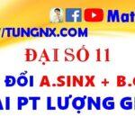 Cách biến đổi asinx + bcosx để giải PTLG - Các phương pháp giải phương trình lượng giác - Maths9m